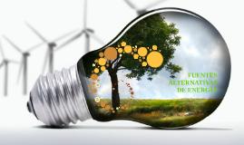 FUENTES ALTERNATIVAS DE ENERGIA