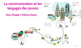 Les language des jeunes, la communication et le nouvelles te