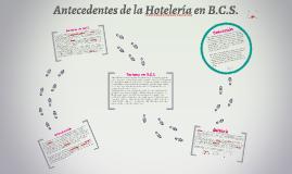Copy of Antecedentes de la hotelería en B.C.S.