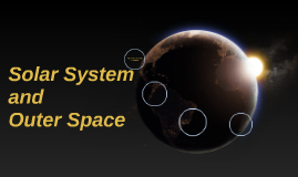 Solar System and Outer Space
