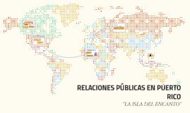 RELACIONES PÚBLICAS EN PUERTO RICO