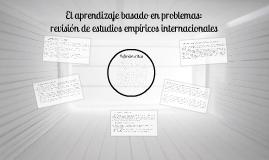 El Aprendizaje basado en problemas: revisión de Estudios Empíricos Internacionales