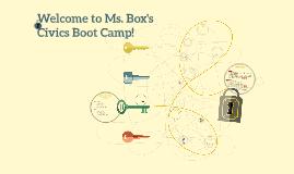 Ms. Box's Civics Boot Camp!
