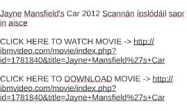 Jayne Mansfield's Car 2012 Scannán íoslódáil saor in aisce