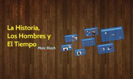 Copy of La Historia, Los Hombres y El Tiempo