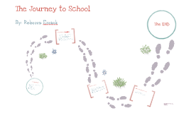 Copy of The Journey to School