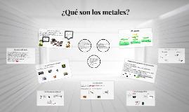 Copy of ¿Qué son los metales?