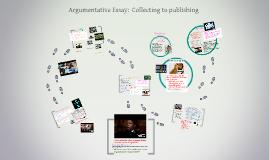 Argumentative Essay (Persuasive)