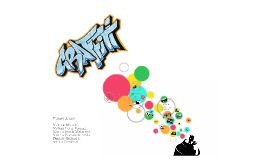 Artes Visuales: Graffiti