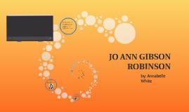 JO ANN GIBSON ROBINSON