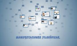 MANIFESTACIONES FILOSÓFICAS.