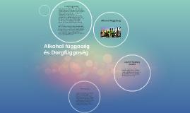 Alkohol függőség
