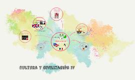 Cultura y Civilización IV