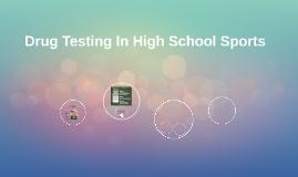 Drug Testing In High School Sports