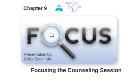 Copy of Focusing the Counseling Session