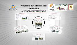 Programa de Comunidades Saludables ADINAM-XICOHTZINCO