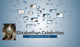 Elizabethan Celebrities