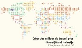 Créer des milieux de travail plus diversifiés et inclusifs