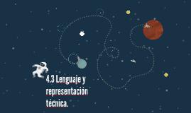 4.3 Lenguaje y representación técnica.