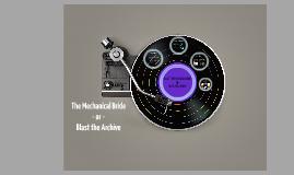 The Mechanical Bride as an Archival Blast
