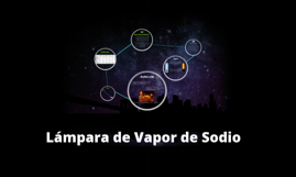 Copy of Lámpara de Vapor de Sodio