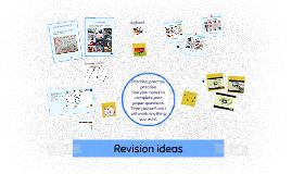 Revision ideas