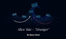 """Allen Tate - """"Stranger"""""""