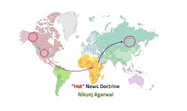 """Hot"" News Doctrine"