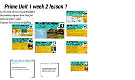 PRIME UNIT  WEEK 2 LESSON 1