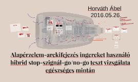 Alapérzelem-arckifejezés ingereket használó hibrid stop-szig