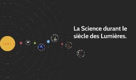 Le siècle des Lumières: La Science