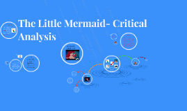 The Little Mermaid- Critical Analysis