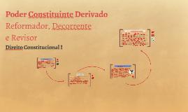 Copy of Poder Constituinte Derivado