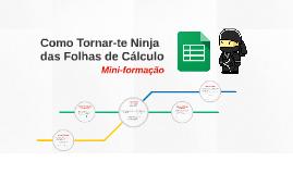 Torna-te Ninja das Folhas de Cálculo