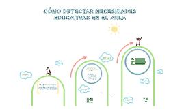 Copy of Cómo Detectar Necesidades Educativas en el Aula