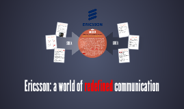 Ericsson: a world of redefined communication