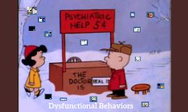 Dysfunctional Behaviors