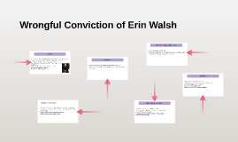 Wrongful Conviction of Erin Walsh