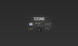 TEESAQS
