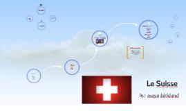 Switzerland-Le Suisse
