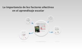 Copy of La importancia de los factores afectivos en el aprendizaje