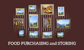 Food Purchasing and Storing