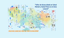 Taller Autocuidado en Salud Mental y Salud Física en el área