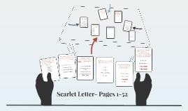 Scarlet Letter- Pages 1-52