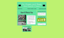 Go Green and Keep the Earth Clean