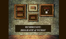 Rembrandt: Biografie & Werke