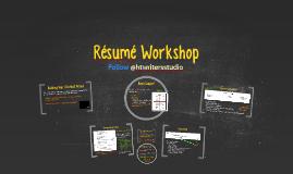 Résumé Workshop