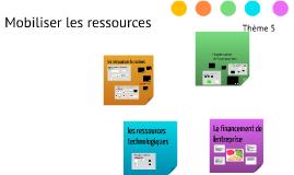 MDE 2 Thème 5 Mobiliser les ressources