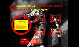 Das Germanenbild in der Musik und in der Musikszene des Heav