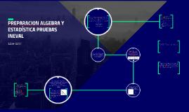 PREPARACION ALGEBRA Y ESTADÍSTICA PRUEBAS INEVAL